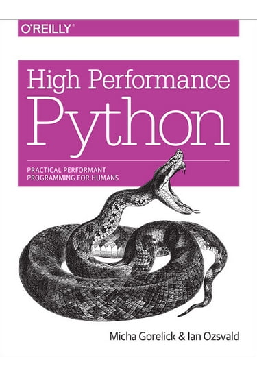 High Performance Python. Practical Performant Programming for Humans - фото 1