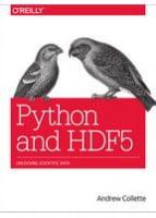 Python and HDF5 Unlocking Scientific Data