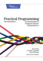 Practical Programming, 2nd Edition An Introduction to Computer Science Using Python 3