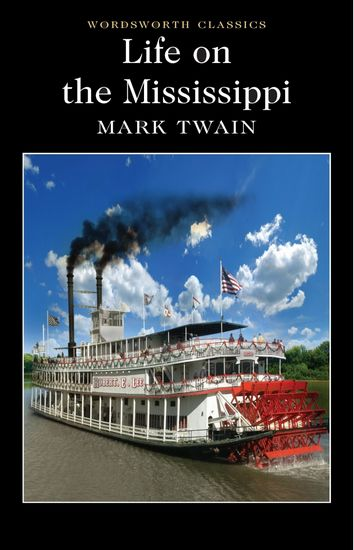 two views of mississippi by mark twain essay