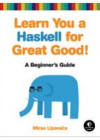 Learn You a Haskell for Great Good! A Beginner's Guide