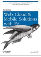 Building Web, Cloud, and Mobile Solutions with F#