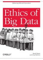 Ethics of Big Data Balancing Risk and Innovation