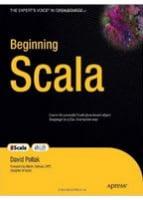 Beginning Scala (Expert's Voice in Open Source)