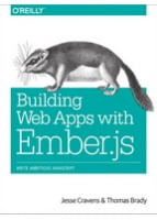 Building Web Applications with Ember.js Write Ambitious JavaScript