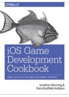 iOS Game Development Cookbook Simple Solutions for Game Development Problems