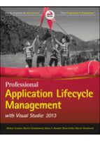Professional Application Lifecycle Management with Visual Studio 2013, 3rd Edition