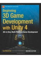 Beginning 3D Game Development with Unity 4 All-in-one, multi-platform game development