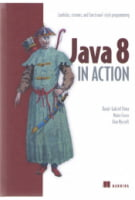 Java 8 in Action. Lambdas, Streams, and functional-style programming