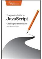 Pragmatic Guide to JavaScript (Pragmatic Programmers)