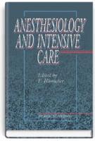 Anesthesiology and intensive care = Анестезіологія та інтенсивна терапія: підручник (ВНЗ ІV р. а.) / за ред. Ф.С. Глумчера