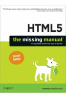 HTML5: The Missing Manual, 2nd Edition The Book That Should Have Been in the Box