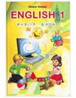 Підручник. Англійська мова 1 клас. Нова програма 2012. ЗОШ. Pupil's Book. Карп'юк О. Д.
