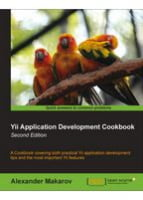 Yii Application Development Cookbook Second Edition, 2nd Edition