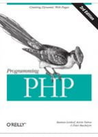 Programming PHP, 3rd Edition Creating Dynamic Web Pages