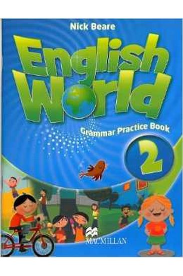 English+World+2+Grammar+Practice+Book - фото 1