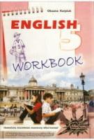 Робочий зошит з англійської мови для 5-го класу загальноосвітніхРобочий зошит з англійської мови для 5-го класу загальноосвітніх.Карп'юк О. Д.