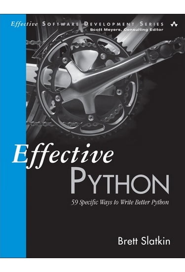 Effective+Python%3A+59+Specific+Ways+to+Write+Better+Python - фото 1