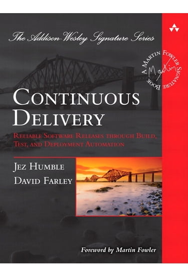 Continuous+Delivery%3A+Reliable+Software+Releases+through+Build%2C+Test%2C+and+Deployment+Automation - фото 1