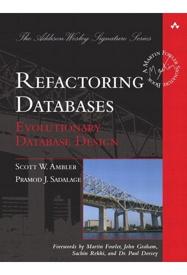 Refactoring+Databases%3A+Evolutionary+Database+Design+%28paperback%29 - фото 1