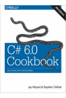 C# 6.0 Cookbook, 4th Edition. Solutions for C# Developers