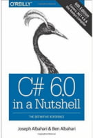 C# 6.0 in a Nutshell. The Definitive Reference 6th Edition