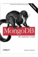 MongoDB: The Definitive Guide Second Edition Edition
