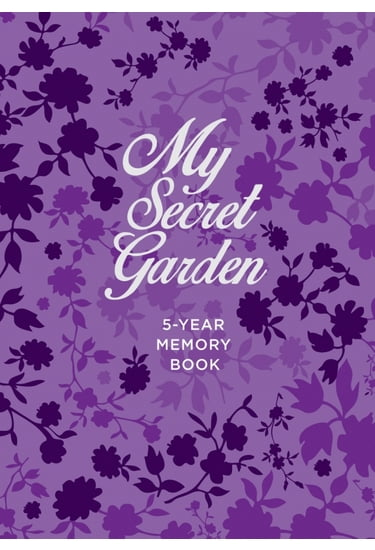 My+Secret+Garden.+5-Year+Memory+Book - фото 1