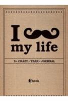 I *** MY LIFE: 5 CRAZY YEAR JOURNAL (ПОДАРОЧНОЕ ИЗДАНИЕ)