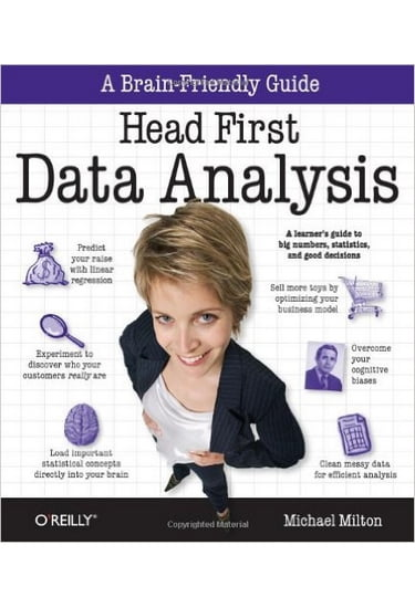 Head+First+Data+Analysis%3A+A+learner%27s+guide+to+big+numbers%2C+statistics%2C+and+good+decisions+1st+Edition - фото 1
