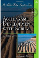 Agile Game Development with Scrum (Addison-Wesley Signature Series (Cohn)) 1st Edition