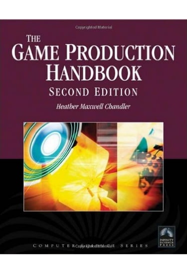 The+Game+Production+Handbook+2nd+Edition - фото 1