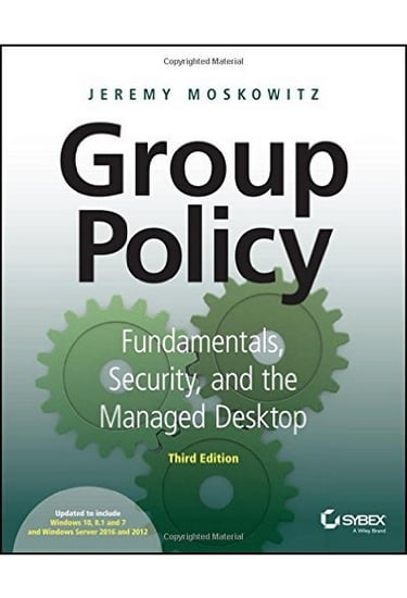 Group+Policy%3A+Fundamentals%2C+Security%2C+and+the+Managed+Desktop+3rd+Edition - фото 1