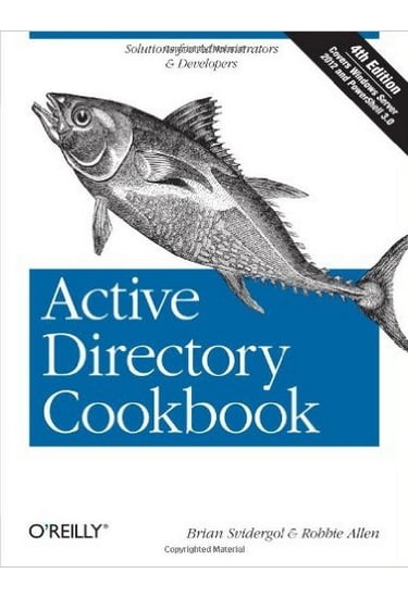 Active+Directory+Cookbook+%28Cookbooks+%28O%27Reilly%29%29+4th+Edition - фото 1