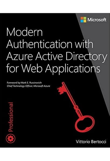 Modern+Authentication+with+Azure+Active+Directory+for+Web+Applications+%28Developer+Reference%29+1st+Edition - фото 1