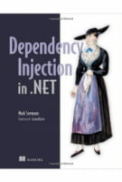 Dependency Injection in .NET 1st Edition