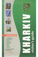 Kharkiv Visitor's Guide