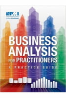 Business Analysis for Practitioners. A Practice Guide