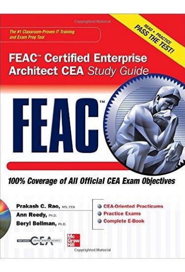 FEAC+Certified+Enterprise+Architect+CEA+Study+Guide+%28Certification+Press%29 - фото 1