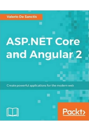 ASP.NET+Core+and+Angular+2 - фото 1