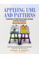 Applying UML and Patterns. An Introduction to Object-Oriented Analysis and Design and Iterative Development (3rd Edition)