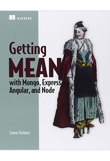 Getting+MEAN+with+Mongo%2C+Express%2C+Angular%2C+and+Node - фото 1
