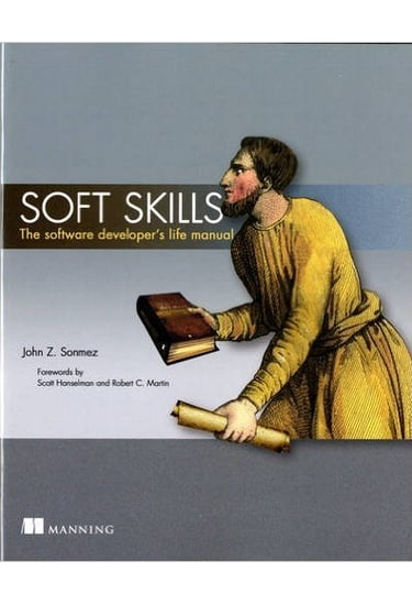 Soft+Skills.+The+software+developer%27s+life+manual - фото 1