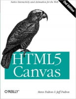 HTML5 Canvas: Native Interactivity and Animation for the Web 2nd Edition