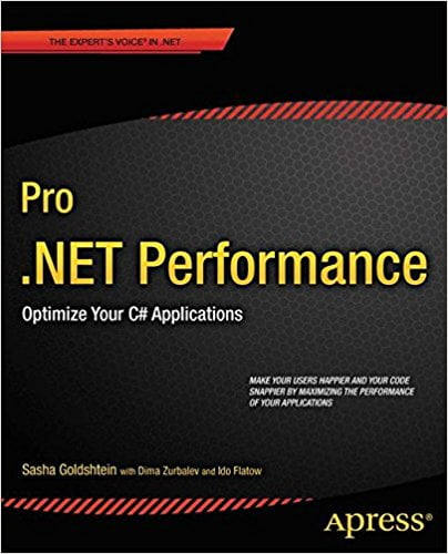 Pro+.NET+Performance%3A+Optimize+Your+C%23+Applications+%28Expert%27s+Voice+in+.NET%29 - фото 1