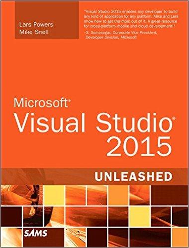 Microsoft+Visual+Studio+2015+Unleashed%2C+3rd+Edition - фото 1