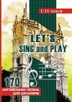 170 англійських пісень. 1-11кл. (Слова і ноти.)