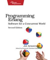Programming Erlang, 2nd Edition Software for a Concurrent World