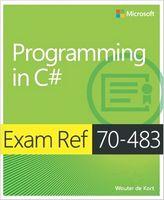 Exam Ref 70-483 Programming in C# (MCSD) 1st Edition