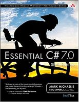 Essential C# 7.0 (6th Edition) (Addison-Wesley Microsoft Technology Series) 6th Edition